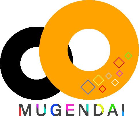 MUGENDAI. / ムゲンダイ